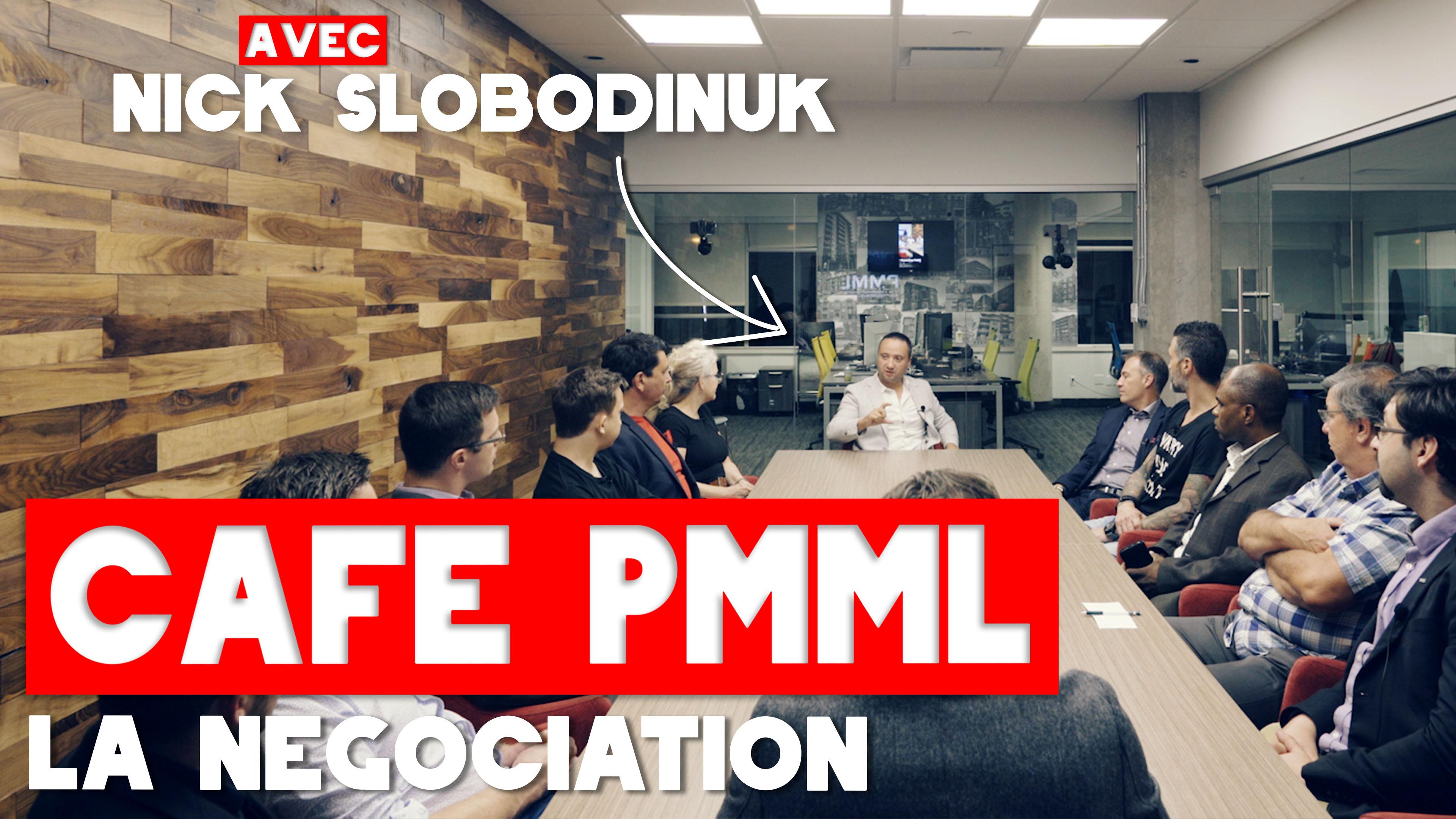CaféPMML_Nick_Slobodinuk_Négociation